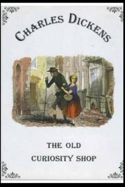 The Old Curiosity Shop by Charles Dickens pdf free Download
