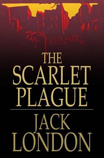The Scarlet Plague by Jack London pdf free Download