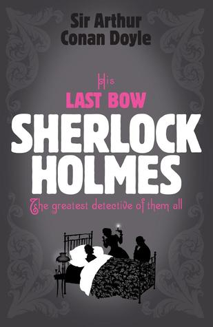 His Last Bow by Arthur Conan Doyle pdf Download