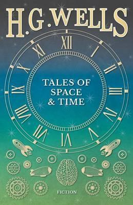 Tales of Space and Time by H. G. Wells pdf Download,h.g. wells books pdf