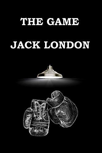 The Game by Jack London pdf free Download