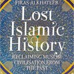 Lost-Islamic-History-by-Firas-Alkhateeb-pdf-free-download