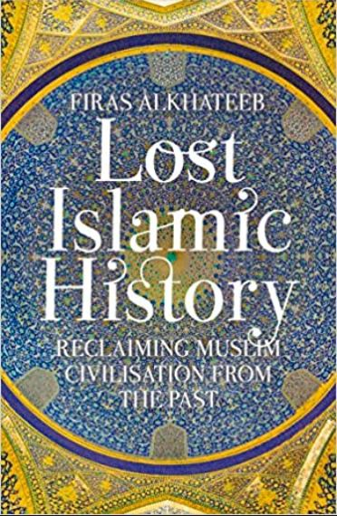 Lost Islamic History,short story of islam