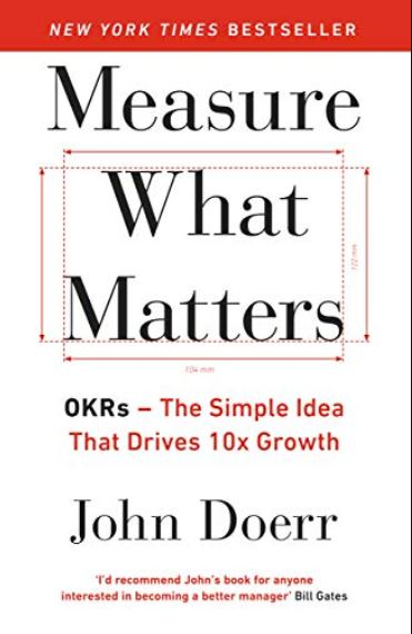 Measure What Matters,Measure What Matters summary