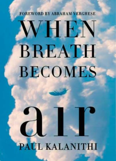 When Breath Become Air,When Breath Becomes Air summary