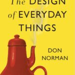 The Design of Everyday Things,the design of everyday things summary