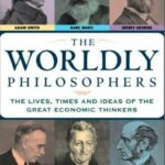 The Worldly Philosophers,the worldly philosophers summary
