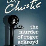 The Murder of Roger Ackroyd pdf free download by Roger Ackroyd